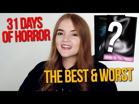 The BEST AND THE WORST RANKED! 31 DAYS OF HORROR WRAP UP!