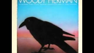 Woody Herman - Watermelon Man (The Raven Speaks) 1972
