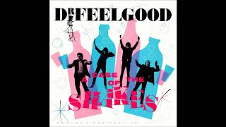 Dr Feelgood - Going Some Place Else (HQ)
