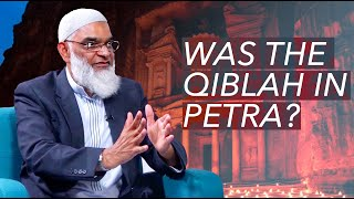 Was the Qiblah in Petra? Response to Dan Gibson | Dr. Shabir Ally