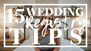 15 Wedding Registry Tips