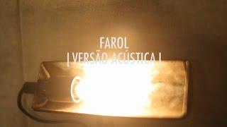 Farol | Versão Acústica | EP Vitor Kley