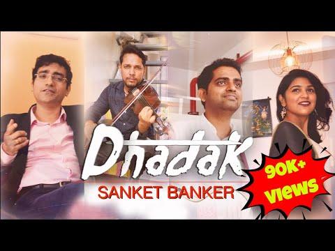Dhadak - Cover by Sanket Banker