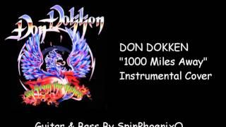 DON DOKKEN - 1000 Miles Away - Instrumental Cover