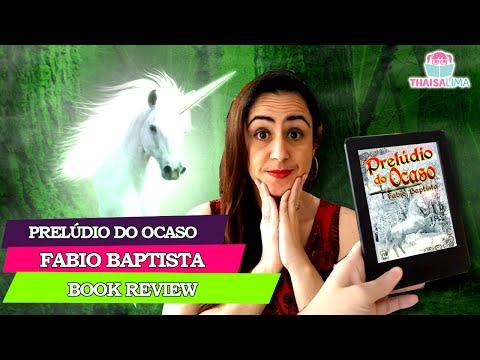 Prelúdio do Ocaso de Fabio Baptista (Book Review) || Thaisa Lima