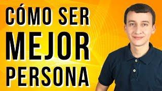 Video: Cómo Ser Mejor Persona - 7 Sorprendentes Secretos