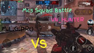 We almost won|M.L.G.PRO Vs VN_HUNTER