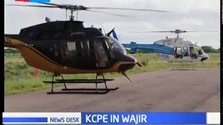 Government deploys choppers to flood zones to deliver KCPE exam papers in Wajir