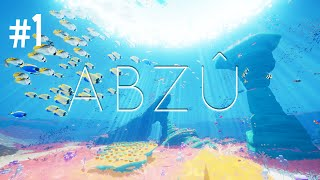 BEAUTIFUL, BUT STRANGE - ABZU (EP.1)