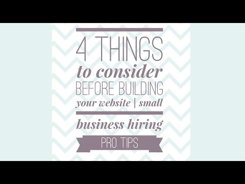4 Things to consider Before Creating a Website -  Small Business Hiring Pro Tips
