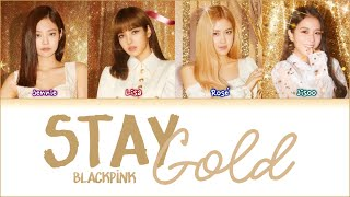 How would BLACKPINK sing 'Stay Gold' by BTS Lyrics (Han Rom Eng) (FANMADE)