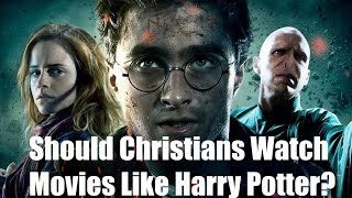 Should Christians Watch Movies Like Harry Potter?