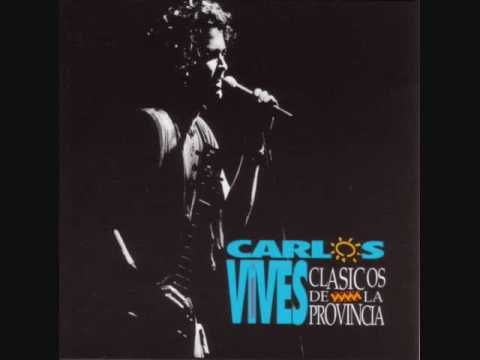 La Gota Fria - Carlos Vives [With Lyrics]