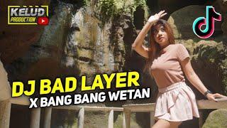 DJ BAD LIAR X MELODY BANG BANG WETAN BASS GLERR...