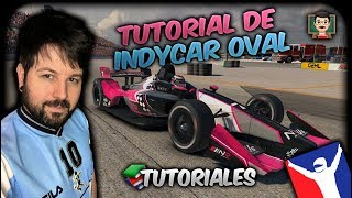 👨🏻‍🏫 iRacing | Guía de [INDYCAR Oval Fixed]