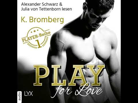 K. Bromberg - Play for Love - The Player 1