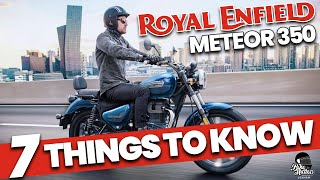 2021 Royal Enfield Meteor: 7 Things To Know!
