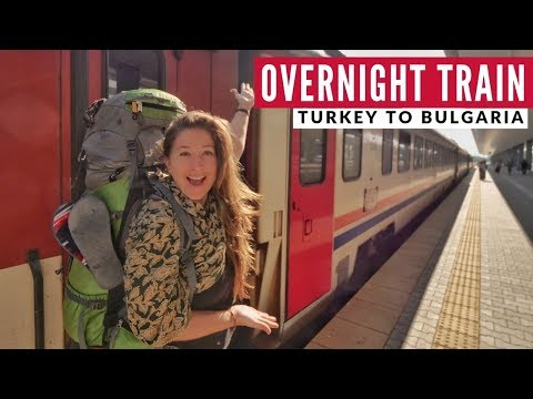 Istanbul to Sofia Overnight Train  | Bulgaria Series | Full Time Travel Vlog 21