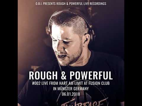 Rough & Powerful #002 from Hart am Limit at Fusion Club in Münster Germany