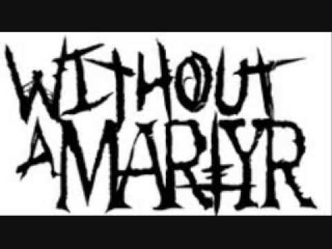 Without a Martyr - Mechanical