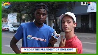 Who is the PRESIDENT of ENGLAND? | Street Quiz South Africa | Street Quiz Mzansi | Funny Videos