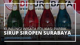 VIDEO TRAVEL | Kunjungi Wisata Edukasi Pabrik Sirup Siropen Surabaya, Jadi Sirup Tertua lo!