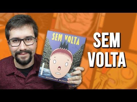 SEM VOLTA, de Charles Burns - Resenha | Dicas de Quadrinhos e Mangás #1