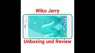 Wiko Jerry Smartphone Unboxing und Review
