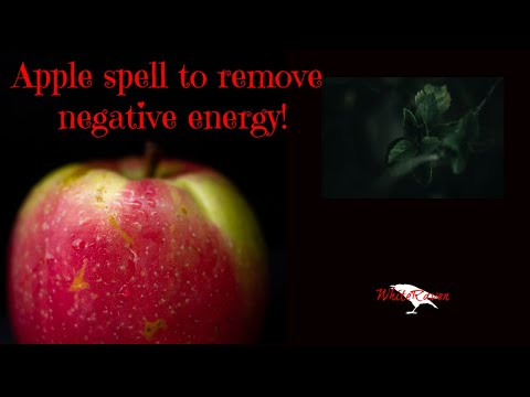 Very simple apple spell to remove negative energies