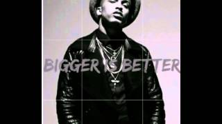 August Alsina - Bigger is Better