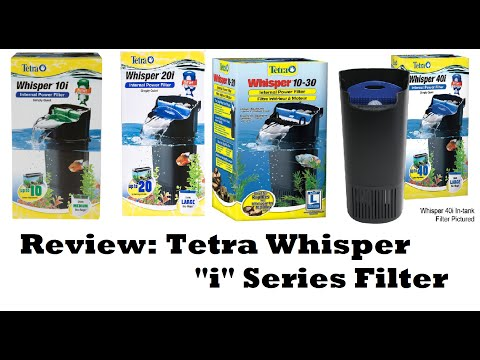Tetra Whisper i Series Filter Review: How to Improve Filter – Product Reviews