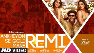 Ankhiyon Se Goli Mare REMIX - By DJ Yogii | Kartik Aaryan, Bhumi Pednekar, Ananya Panday - Download this Video in MP3, M4A, WEBM, MP4, 3GP