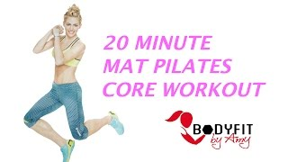 20 Minute Mat Pilates Core Workout That Works Your Abs for a Strong Core by BodyFit By Amy