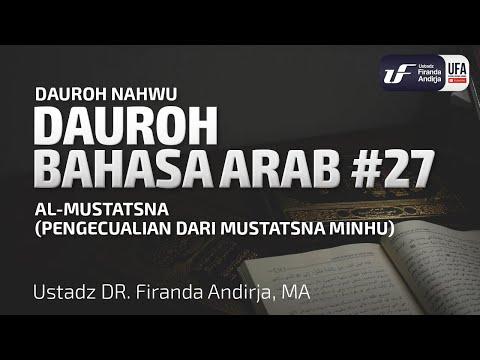 Dauroh Bahasa Arab (Nahwu) #27 – Ustadz Dr. Firanda Andirja, M.A.