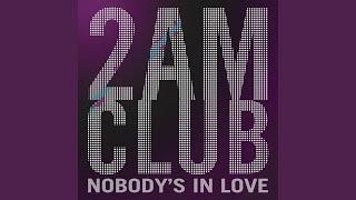 Nobody's In Love