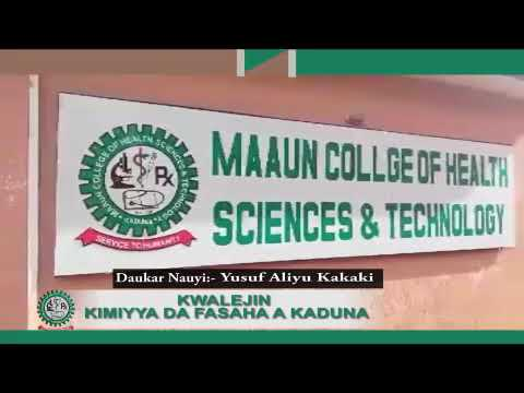 MAAUN COLLEGE OF HEALTH SCIENCE & TECHNOLOGY KADUNA,