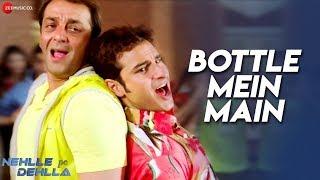 Bottle Mein Main | Nehlle Pe Dehlla | Saif Ali Khan, Sanjay
