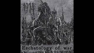 1914 - Eschatology Of War [Full Album] | 2015