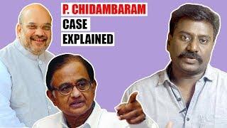 P. Chidambaram Case Explained | Rajmohan | Tamil Vanakkam