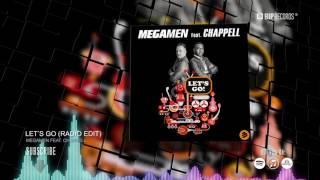 Megamen Feat. Chappell - Let