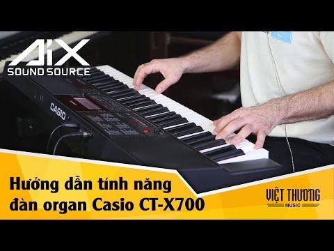 Hướng dẫn tính năng trên đàn organ Casio CT-X700