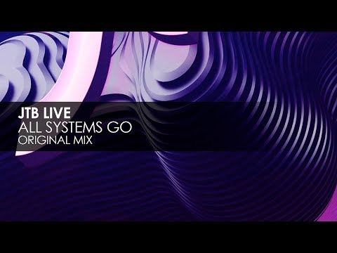 JTB Live - All Systems Go