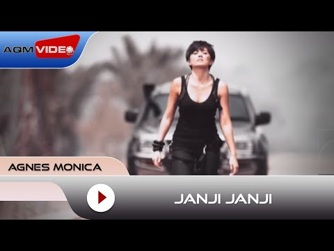 Agnes Monica - Janji Janji | Official Video