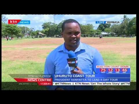 President Uhuru Kenyatta and DP William Ruto tour Coast ahead of SGR launch: News Centre