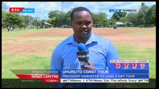 President Uhuru Kenyatta and DP William Ruto tour Coast ahead of SGR launch: News Centre