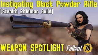 Fallout 76: Weapon Spotlights: Instigating Black Powder Rifle (Mod)