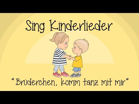 Brüderchen, komm tanz mit mir - Kinderlieder zum Mitsingen   Sing Kinderlieder