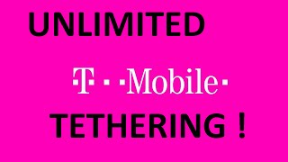 HOW TO GET UNLIMITED TETHERING ON T-MOBILE 2015!