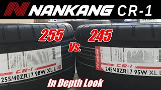 NANKANG CR-1 Tires - 255/40/17 Vs. 245/40/17 Comparison