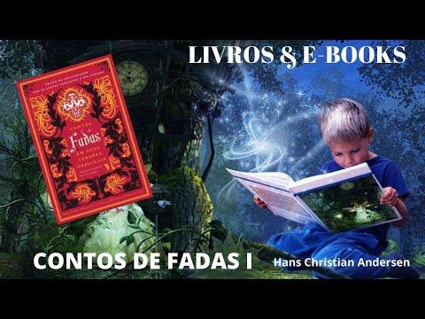 CONTOS DE FADAS - HANS CHRISTIAN ANDERSEN I